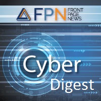 Cyber Digest Front Page News